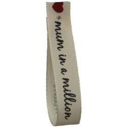 Mum In A Million Ribbon 15mm x 4m Article C14108