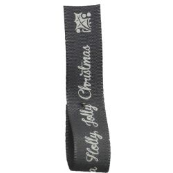Have A Holly Jolly Christmas Ribbon 15mm x 4m Article C14106 col: Grey
