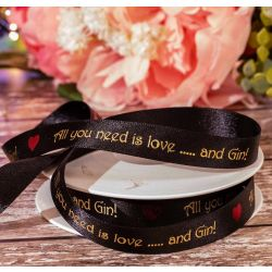 Gin Ribbon  'All You Need Is Love ... & Gin' Ribbon 15mm